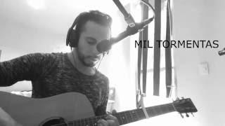 Mil Tormentas - Morat ( cover ) CANTERATY