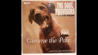 The Soul Providers & Lee Fields - Switchblade