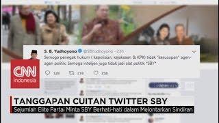 Cuitan SBY Sindir Pihak Tertentu? Ini Tanggapan Para Elite Partai
