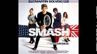 We Came To Smash (Martin Solveig feat. Dev)