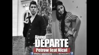 Petrow feat Nicol - Ajungi departe (2013)