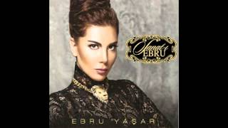 Ebru Yaşar-Doymadım Sana 2013 Orjinal