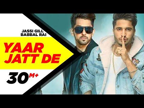 Yaar Jatt De Lyrics - Babbal Rai, Jassi Gill | Punjabi Song