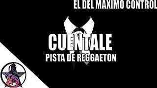 (CUENTALE) Pista De Reggaeton | Uso Libre | Instrumental De Reggaeton