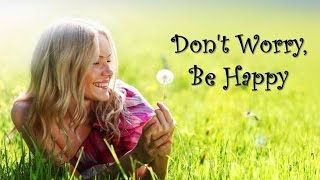Don't Worry Be Happy   Bobby McFerrin  (TRADUÇÃO) HD (Lyrics Video)