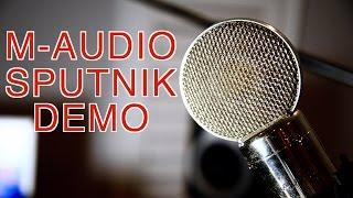 M-Audio Sputnik Microphone Demo