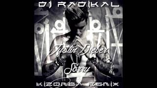 SORRY - JUSTIN BIEBER - KIZOMBA REMIX - DJ RADIKAL