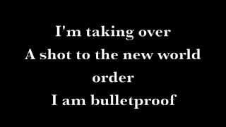 I am Bulletproof - Black Veil Brides Lyrics