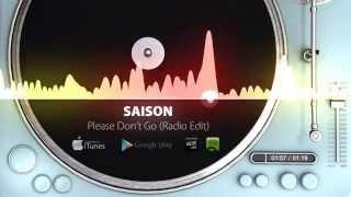 Saison - Please Don't Go (Radio Edit)