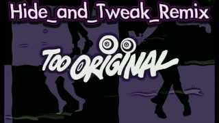 Major Lazer - Too Original feat. Elliphant & Jovi Rockwell (Hide and Tweak remix)
