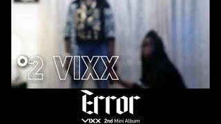 빅스(VIXX) - Error [Dance Cover By °2 (NUMBER02) ]
