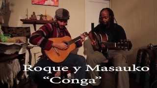 Conga- Roque y Masauko