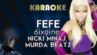 6ix9ine, Nicki Minaj, Murda Beatz - FEFE   Karaoke Instrumental Lyrics Cover Sing Along