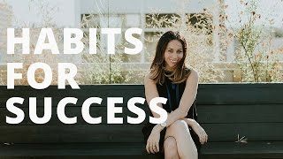 Habits for Sucess