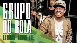"""""""Quebra no meu camarote"""" - Grupo do Bola no Estúdio Showlivre 2017"""