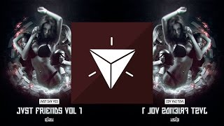 [Bass House] JVST SAY YES x Virtual Riot - Feel The Bass [Disciple Recordings]