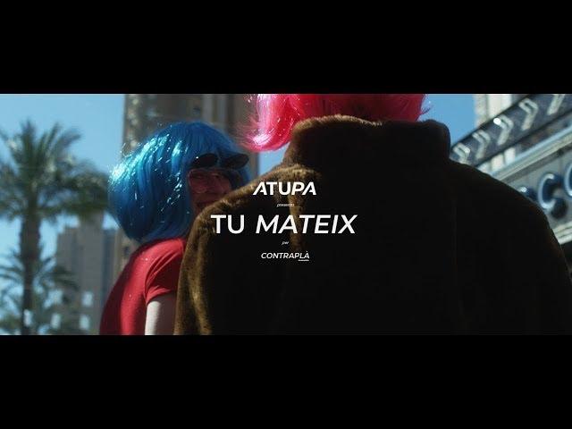 """Vídeo de """"Tu Mateix"""" de Atupa"""
