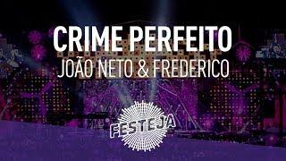 """João Neto & Frederico - Crime Perfeito (Álbum """"Festeja 2014) [Áudio Oficial]"""