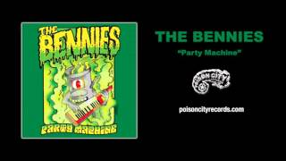 The Bennies - Party Machine