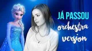 Já Passou, Frozen - Elsa singing LIVE with Orchestra