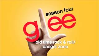 Old Time Rock & Roll / Danger Zone - Glee [HD Full Studio]