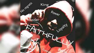 SG Solo (Yung Pharaoh)- Faithfully(prod. JTK Pro Beats)
