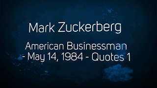 Mark Zuckerberg Quotes Video 1