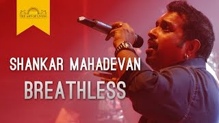 Shankar Mahadevan - Breathless Song | Art of Living