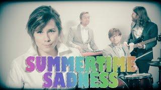 Summertime Sadness - Lana Del Rey - Happy Sad Songs