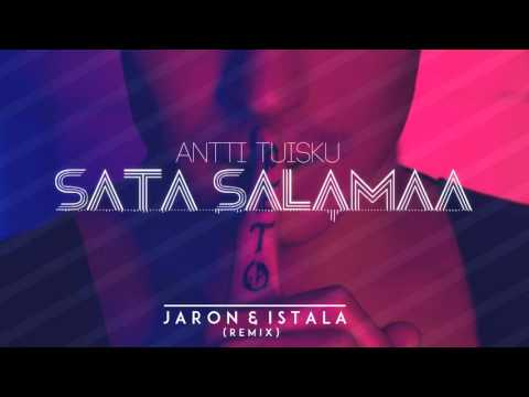 antti-tuisku-sata-salamaa-jaron-istala-remix-jaron-istala-1444925365