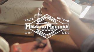 Missing Melissa Music Video