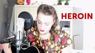 Lana Del Rey - Heroin (Cover)