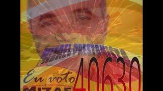 MIZAEL PRESTANISTA - 40630 é pra votar e confirmar! Seu trabalho é para o Povo