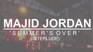 Majid Jordan - Summer's Over (Live @ Ceremonia, México 2017)