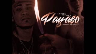Lil Dhyer Ft Qba - P A Y A S O - Version Estudio - 2017 -.