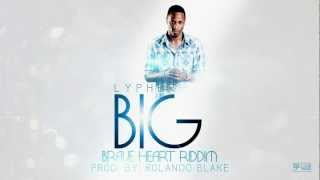 Lypher - BIG [Brave Heart Riddim 2012] RB Records [@seanlypher @RB_RECORDS]