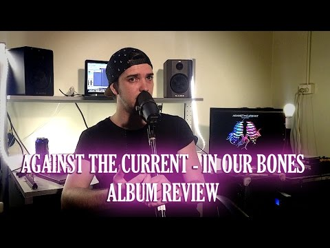 against-the-current-in-our-bones-album-review-christian-doyle