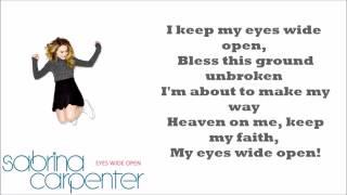 Sabrina Carpenter - Eyes Wide Open Lyrics { Correct & Not Sped Up !!! }