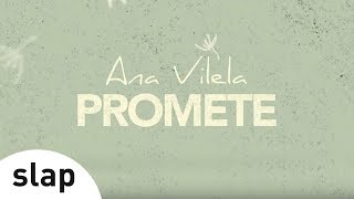 Ana Vilela - Promete (Lyric Video)