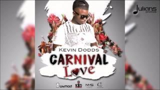 "Kevin Dodds - Carnival Love ""2017 Soca"" (Trinidad)"