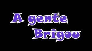 MC Don Juan- A gente brigou - versão grave automotivo