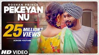 Roshan Prince: Pekeyan Nu (Full  Song)   Desi Routz   Maninder Kailey   Latest Punjabi Songs 2017 width=