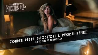 Lil Kleine ft. Ronnie Flex - Zonder Reden (Giocatori & Pegassi Remix)