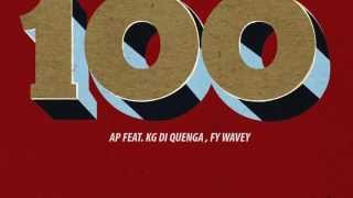 Ap - I Ain't Stoppin' Feat Kg Di Quenga, Fy Wavey (100 Remix)