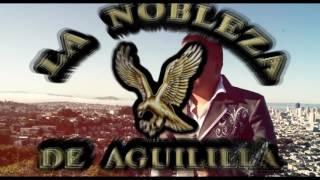 Intro Nobleza De Aguililla