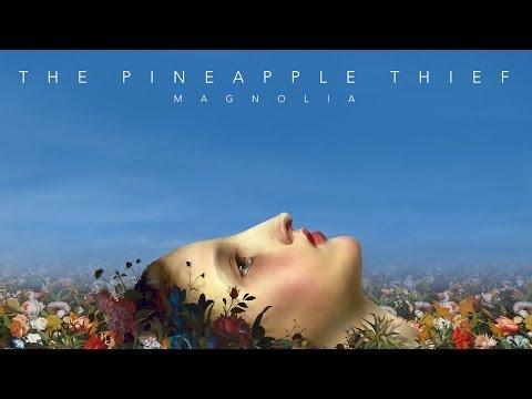 the-pineapple-thief-magnolia-instrumental-edit-exclusive-promo-2014-kscope