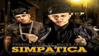 Trebol Clan Ft. Nicky Jam - Simpatica (Prod. By Dr. Joe)