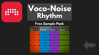 Free Sample Pack - Voco-Noise Rhythm