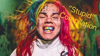 "6ix9ine Saying ""Stupid"" Compilation (Really Funny)"