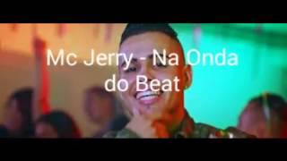 Mc Jerry - Na Onda do Beat